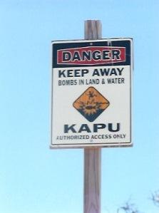 Bombs in Land and Water Warning, Kaho'olawe, Hawaii.